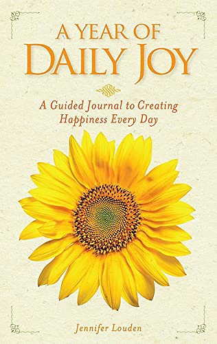 9781426214493: A Year of Daily Joy: A Guided Journal to Creating Happiness Every Day