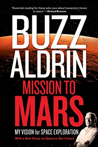 9781426214684: Mission to Mars: My Vision for Space Exploration