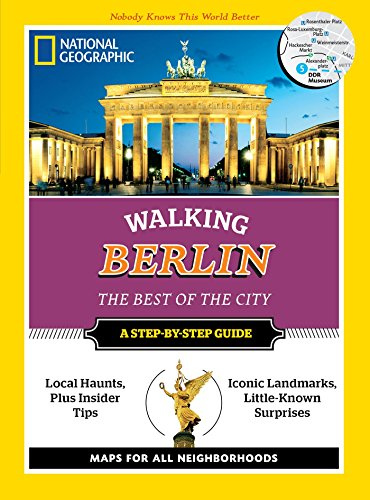 9781426214714: National Geographic Walking Berlin: The Best of the City (Step By Step Guide)