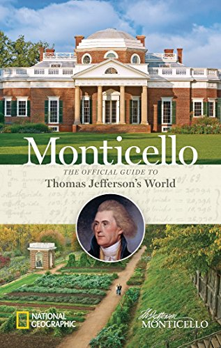 9781426215063: Monticello: The Official Guide to Thomas Jefferson's World