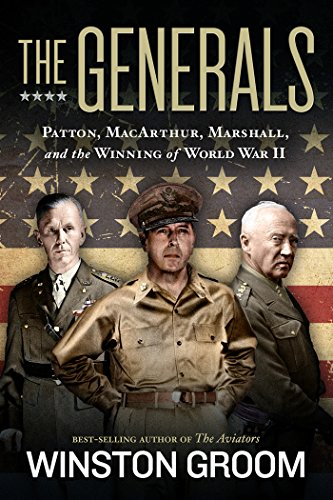 9781426215490: The Generals: Patton, MacArthur, Marshall, and the Winning of World War II