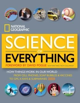 9781426216022: Science of Everything: How Things Work in Our World