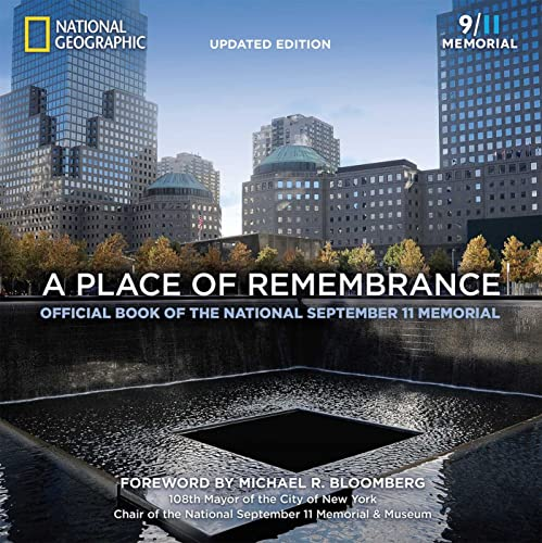 9781426216107: A Place of Remembrance, Updated Edition: Official Book of the National September 11 Memorial