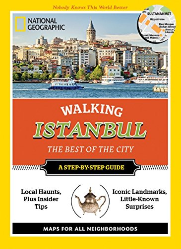 9781426216367: National Geographic Walking Istanbul: The Best of the City (National Geographic Walking Guide)