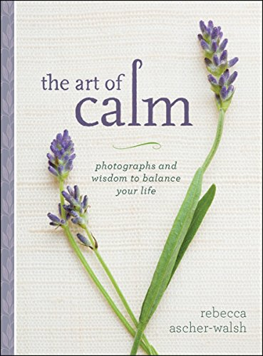 9781426216374: The Art of Calm: Photographs and Wisdom to Balance Your Life