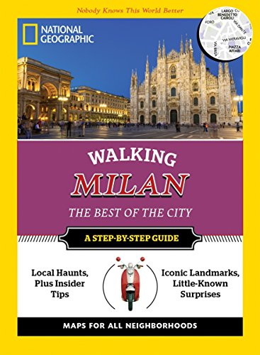 9781426216404: National Geographic Walking Milan: The Best of the City (National Geographic Walking Guide)