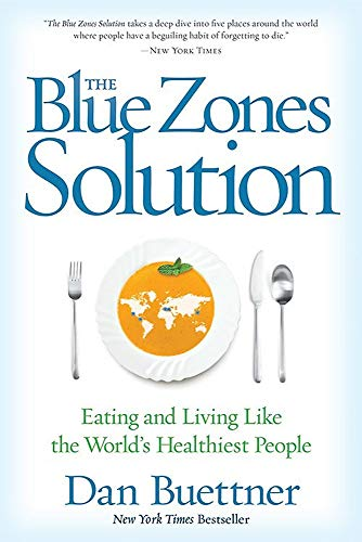 9781426216558: The Blue Zones Solution: Eating and Living Like the World's Healthiest People