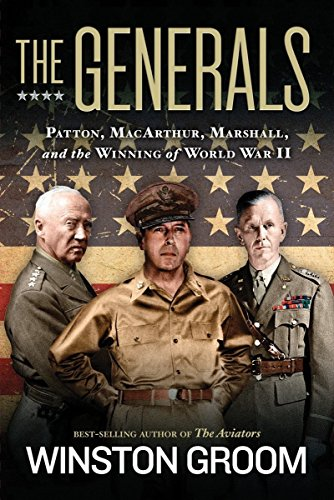 9781426216916: The Generals: Patton, MacArthur, Marshall, and the Winning of World War II