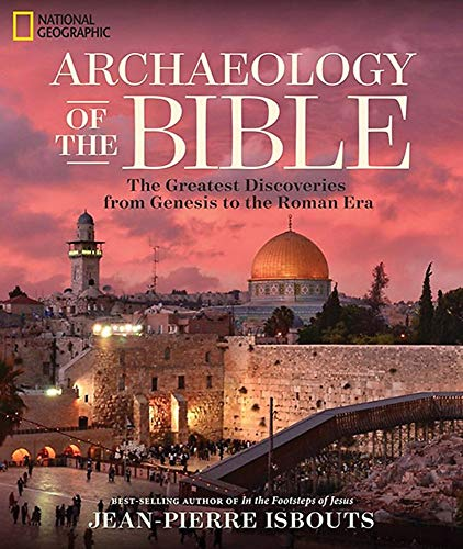 Archaeology of the Bible: Isbouts, Jean-Pierre