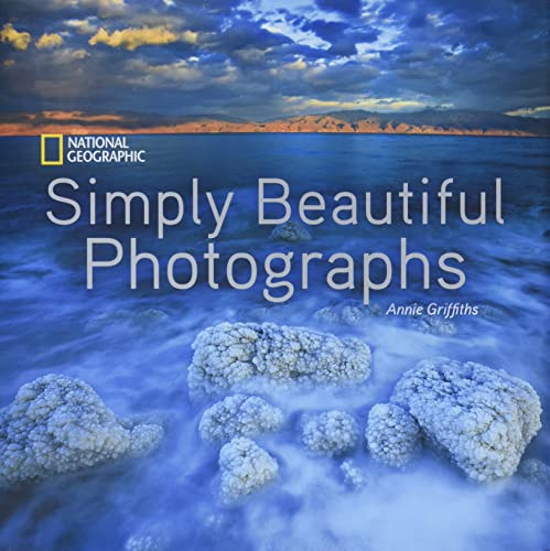 9781426217265: National Geographic Simply Beautiful Photographs (National Geographic Collectors Series)