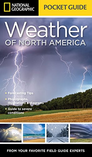 9781426217869: National Geographic Pocket Guide to the Weather of North America