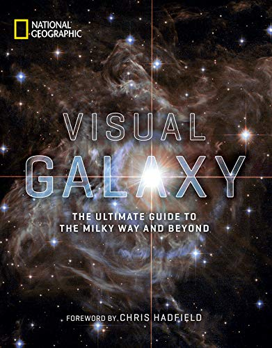 9781426220609: Visual Galaxy: The Ultimate Guide to the Milky Way and Beyond