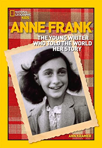 World History Biographies: Anne Frank: The Young Writer Who Told the World Her Story (National ...