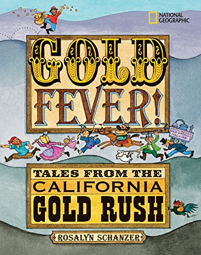 9781426300400: Gold Fever!: Tales from the California Gold Rush