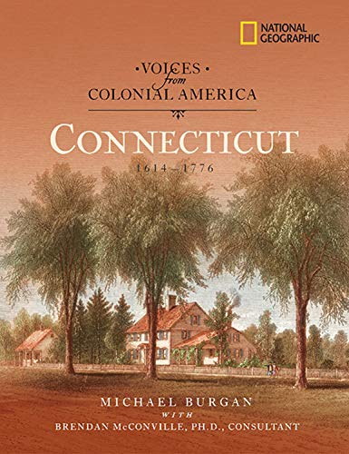 9781426300691: Voices from Colonial America: Connecticut 1614-1776 (National Geographic Voices from ColonialAmerica)