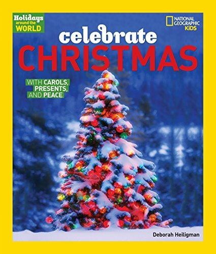 9781426301223: Holidays Around The World: Celebrate Christmas: With Carols, Presents, and Peace