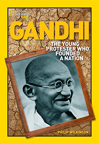 World History Biographies: Gandhi: The Young Protester Who Founded a Nation (National Geographic ...
