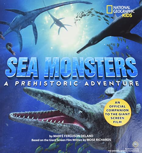 Sea Monsters A Prehistoric Adventure