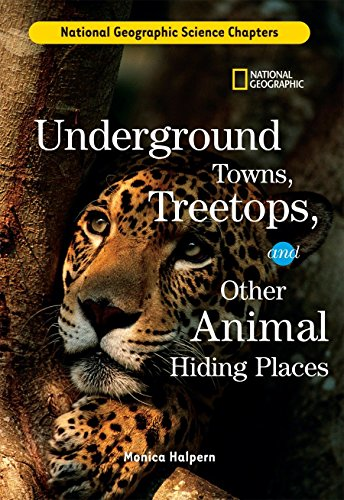 9781426301834: Science Chapters: Underground Towns, Treetops: and Other Animal Hiding Places
