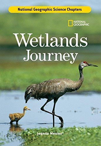 Science Chapters: Wetlands Journey: Weaver, Jeanne