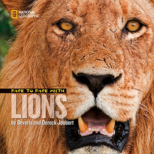 9781426302077: Face to Face with Lions (Face to Face with Animals)