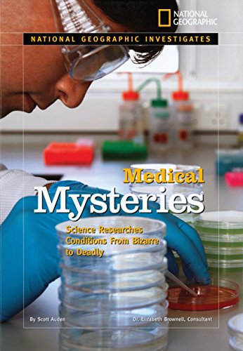 9781426302619: National Geographic Investigates: Medical Mysteries: Science Researches Conditions From Bizarre to Deadly
