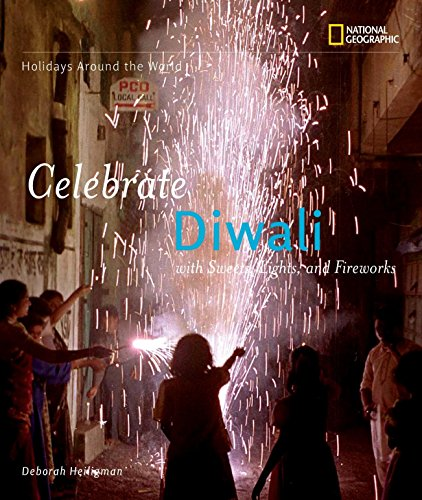 9781426302916: Holidays Around the World: Celebrate Diwali: With Sweets, Lights, and Fireworks