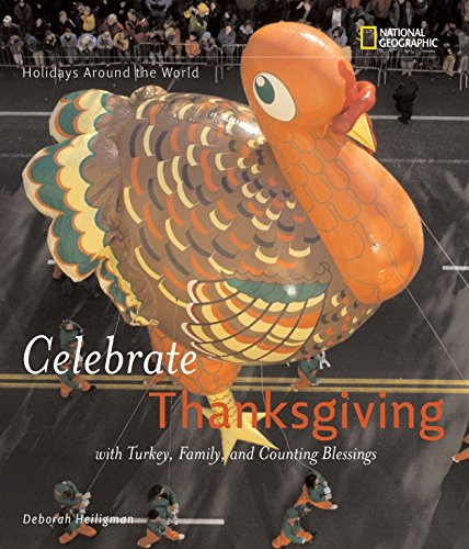 9781426302923: Holidays Around the World: Celebrate Thanksgiving: With Turkey, Family, and Counting Blessings
