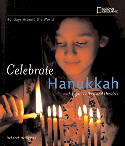 9781426302930: Holidays Around the World: Celebrate Hanukkah: With Light, Latkes, and Dreidels