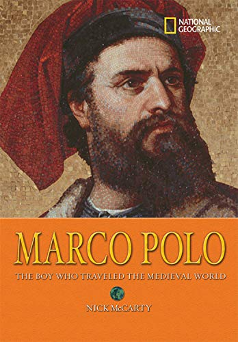 9781426302961: Marco Polo: The Boy Who Traveled the Medieval World (National Geographic World History Biographies)