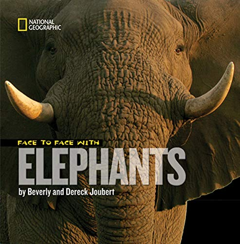 9781426303265: Face to Face With Elephants (Face to Face with Animals)