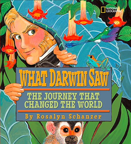 9781426303968: What Darwin Saw: The Journey That Changed the World