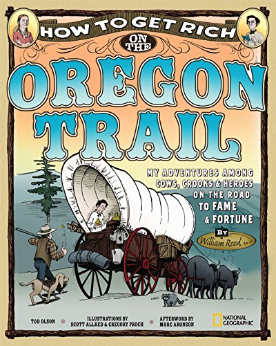 9781426304125: How to Get Rich on the Oregon Trail