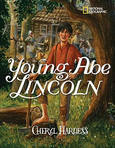 9781426304378: Young Abe Lincoln: The Frontier Days: 1809-1837