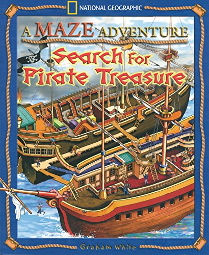 A Maze Adventure: Search for Pirate Treasure (Maze Adventures (Paperback)) (9781426304590) by White, Graham