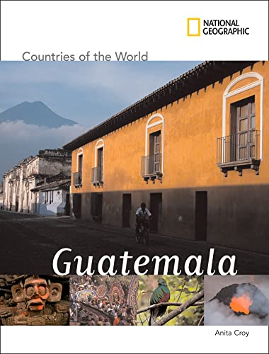 9781426304712: National Geographic Countries of the World: Guatemala