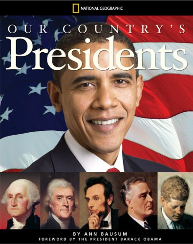 9781426304958: Our Country's Presidents: All You Need to Know About the Presidents, From George Washington to Barack Obama