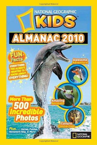 National Geographic Kids Almanac 2010 (National Geographic: National Geographic