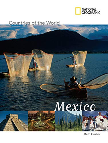 National Geographic Countries of the World: Mexico: Gruber, Beth