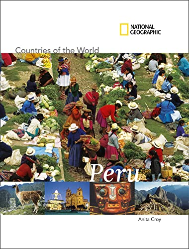 National Geographic Countries of the World: Peru: Anita Croy