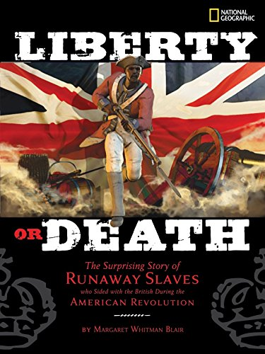 9781426305900: Liberty or Death: The Surprising Story of Runaway Slaves who Sided with the British During the American Revolution