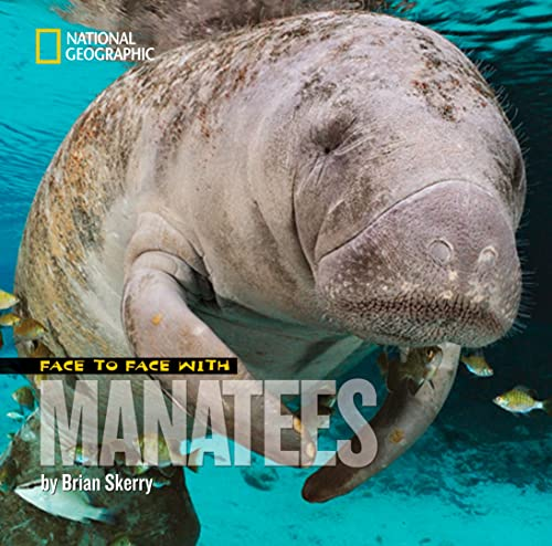 9781426306167: Face to Face with Manatees (Face to Face with Animals)