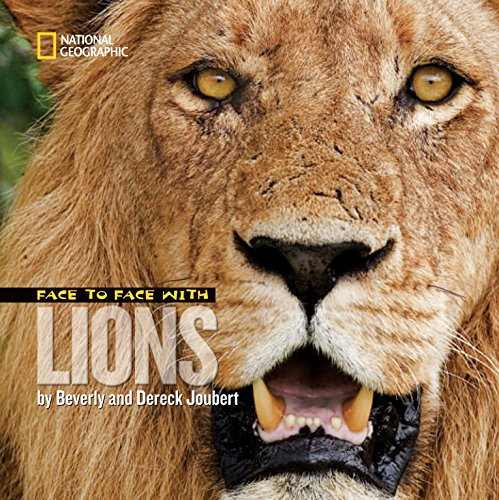 9781426306273: Face to Face with Lions (Face to Face with Animals)