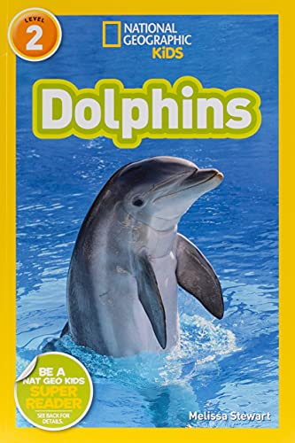 9781426306525: National Geographic Kids Readers: Dolphins (National Geographic Kids Readers: Level 2)
