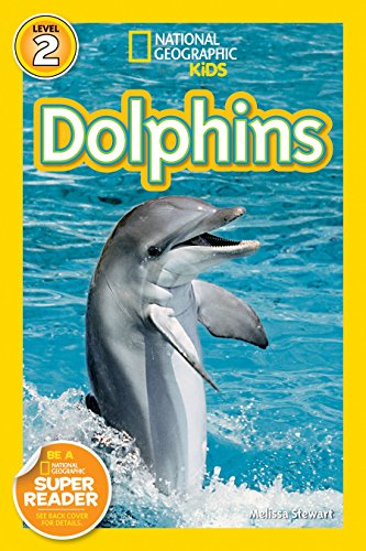9781426306532: Dolphins (National Geographic Kids Readers Level 2)