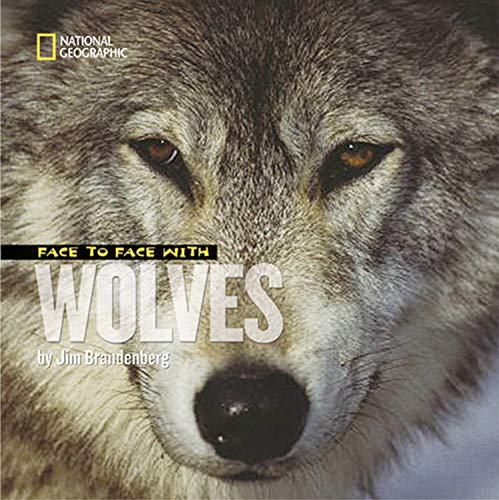9781426306983: Face to Face with Wolves (Face to Face )