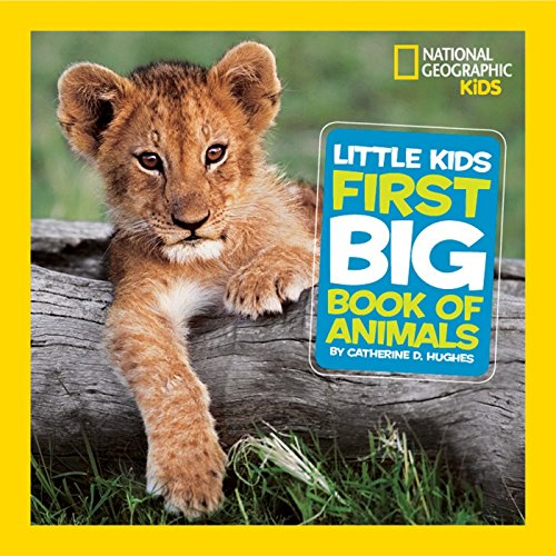 9781426307218: Little Kids First Big Book of Animals (National Geographic)