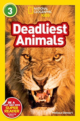 9781426307577: National Geographic Kids Deadliest Animals (National Geographic Kids Readers: Level 3)