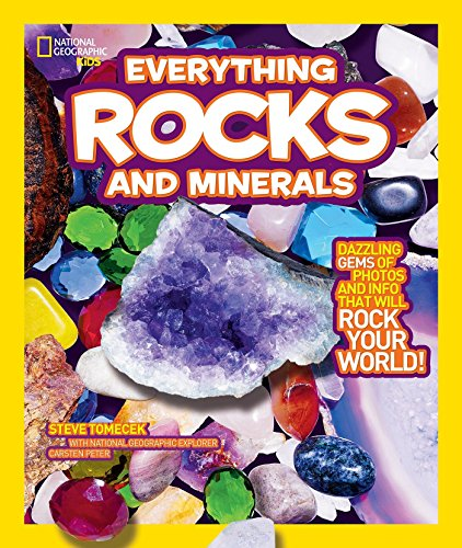 9781426307683: National Geographic Kids Everything Rocks and Minerals: Dazzling gems of photos and info that will rock your world