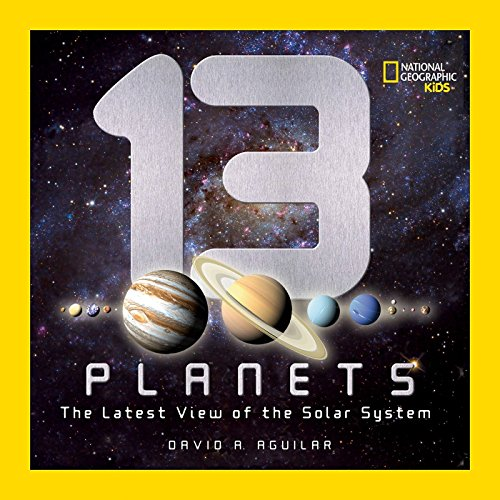 9781426307706: 13 Planets: The Latest View of the Solar System (National Geographic Kids) (Science & Nature)